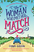 The Woman Who Met Her Match: The laugh out loud romantic comedy you need to read in 2018