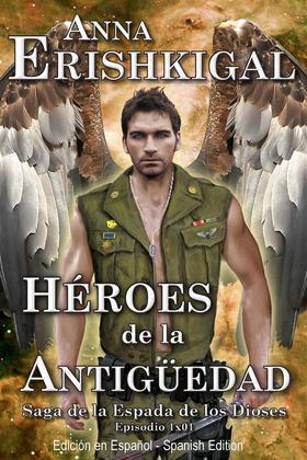 Héroes de la Antigüedad (Edición en Español)