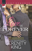 Love Me Forever (Mills & Boon Kimani) (The Manning Dynasty, Book 1)