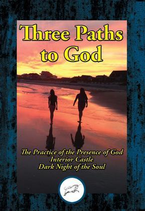 Three Paths to God
