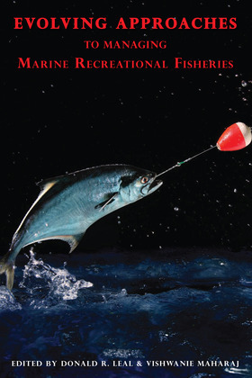 Evolving Approaches to Managing Marine Recreational Fisheries
