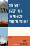 Geography, History, and the American Political Economy