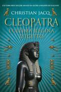 Cleopatra. L'ultima regina d'Egitto