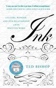 The Social Life of Ink: Culture Wonder And Our Relationship With The Written Word