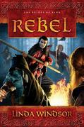 Rebel: A Novel