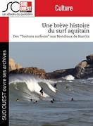 Une brève histoire du surf aquitain