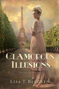 Glamorous Illusions: A Novel