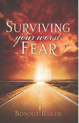 Surviving Your Worst Fear
