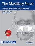The Maxillary Sinus: Medical and Surgical Management