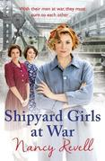 Shipyard Girls at War: (Shipyard Girls 2)
