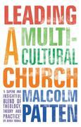 Leading a Multicultural Church: A story of suppression, secrecy and survival