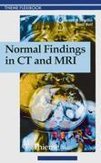 Normal Findings in CT and MRI