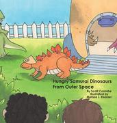 Hungry Samurai Dinosaurs: From Outer Space
