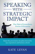 Speaking with Strategic Impact