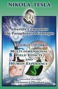 Nikola Tesla: Afterlife Comments on Paraphysical Concepts