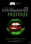 Ma Gourmandise Préférée, tome 2