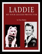 Laddie: My Four-Legged Protector