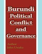 Burundi Political Conflict and Governance