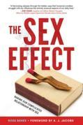 The Sex Effect: Baring Our Complicated Relationship with Sex