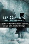 Les Ombres - Les Observateurs