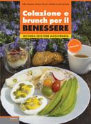 Colazione e brunch per il benessere - Seconda Edizione