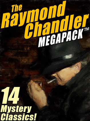 The Raymond Chandler MEGAPACK ®