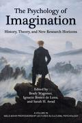 The Psychology of Imagination: History, Theory and New Research Horizons