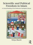 Scientific and Political Freedom in Islam: A Critical Reading of the Modernist-Apologetic School