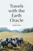Travels with the Earth Oracle - Book Two