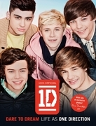One Direction: Dare to Dream: Life as One Direction