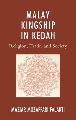 Malay Kingship in Kedah