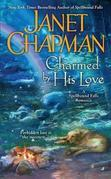 Janet Chapman - Charmed By His Love