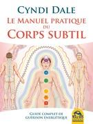 Le manuel pratique du corps subtil