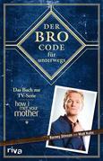 Der Bro Code für unterwegs