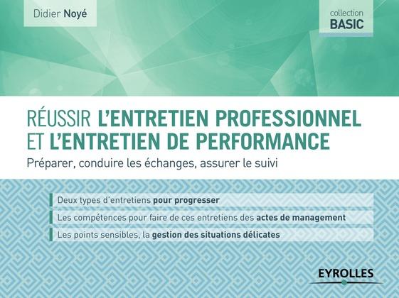 Réussir l'entretien professionnel et l'entretien de performance