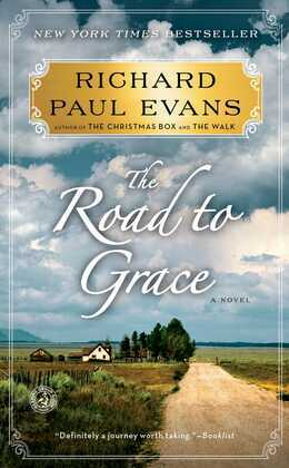 The Road to Grace: The Third Journal of the Walk Series: A Novel
