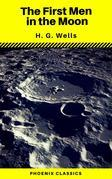 The First Men in the Moon (Phoenix Classics)