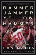 Rammer Jammer Yellow Hammer: A Journey into the Heart of Fan Mania