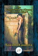 The Complete Memoirs of Jacques Casanova de Seingalt