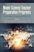 Model Science Teacher Preparation Programs: An International Comparison of What Works