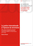 La justice internationale à l'épreuve du terrorisme
