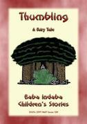 THUMBLING - An English Fairy Tale