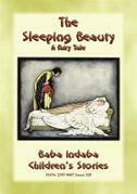 THE SLEEPING BEAUTY - the Classic Children's Fairy Tale