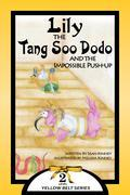 Lily the Tang Soo Dodo and the Impossible Push-Up