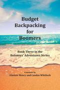 Budget Backpacking for Boomers
