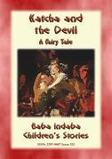 KATCHA AND THE DEVIL - A European Fairy Tale