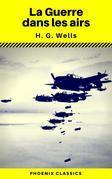 La Guerre dans les airs (Phoenix Classics)