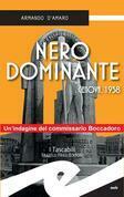 Nero dominante. Genova, 1938