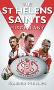 The St Helens Saints Miscellany