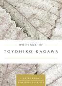 Writings of Toyohiko Kagawa (Annotated)
